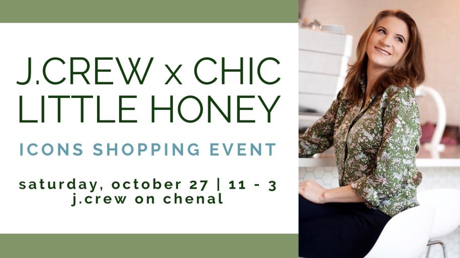 J.Crew x Chic Little Honey Shopping Event